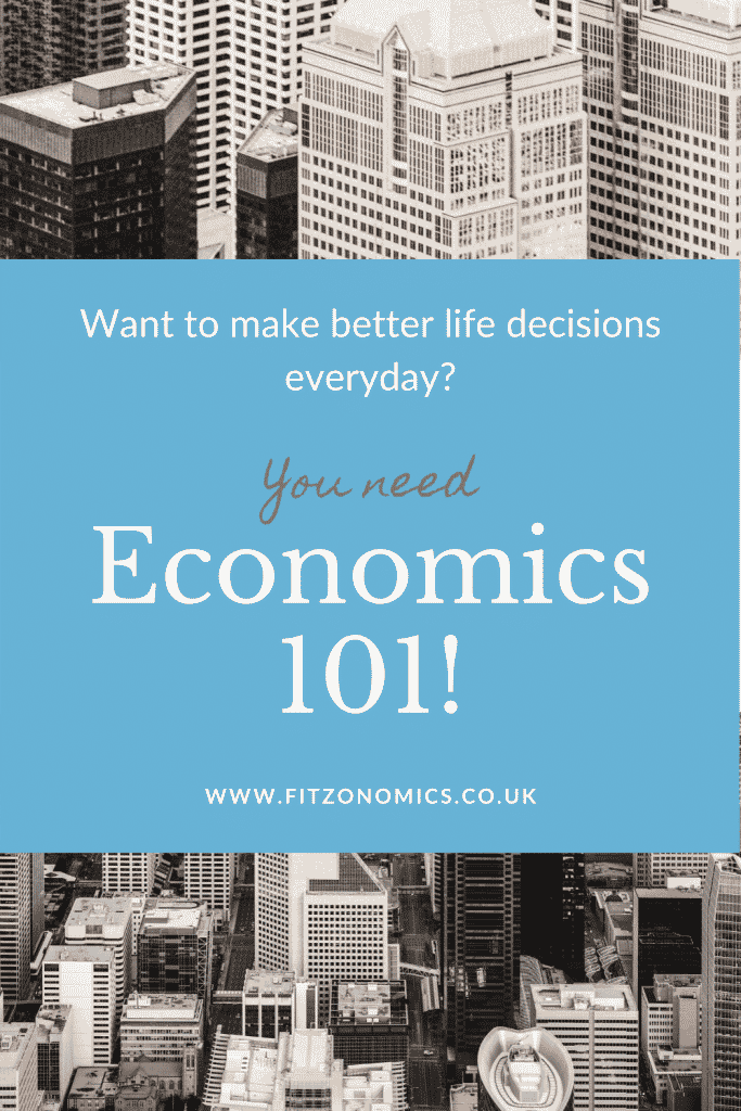 Want to make better life decisions everyday? You need economics 101. Template in front of city scape