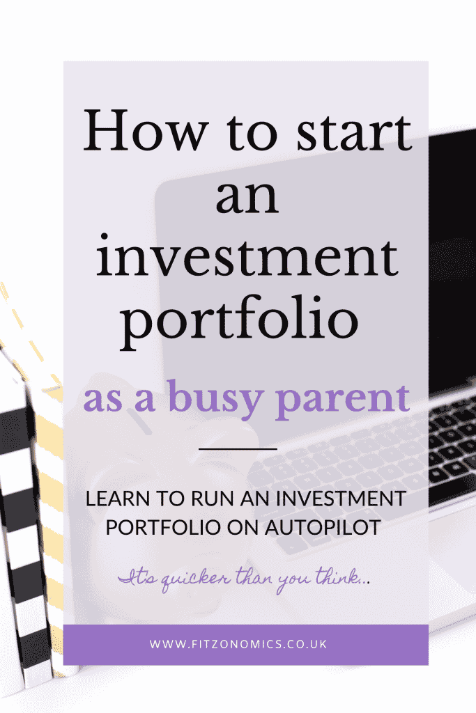 How to start an investment portfolio as a busy parent. Title overlay on a picture of a laptop computer next to a gold piggy bank and two notebooks.