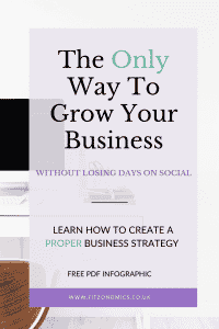 business strategy the only way to grow your business without losing days on social