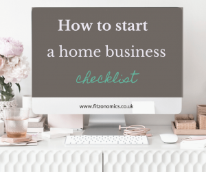 how to start a home business checklist