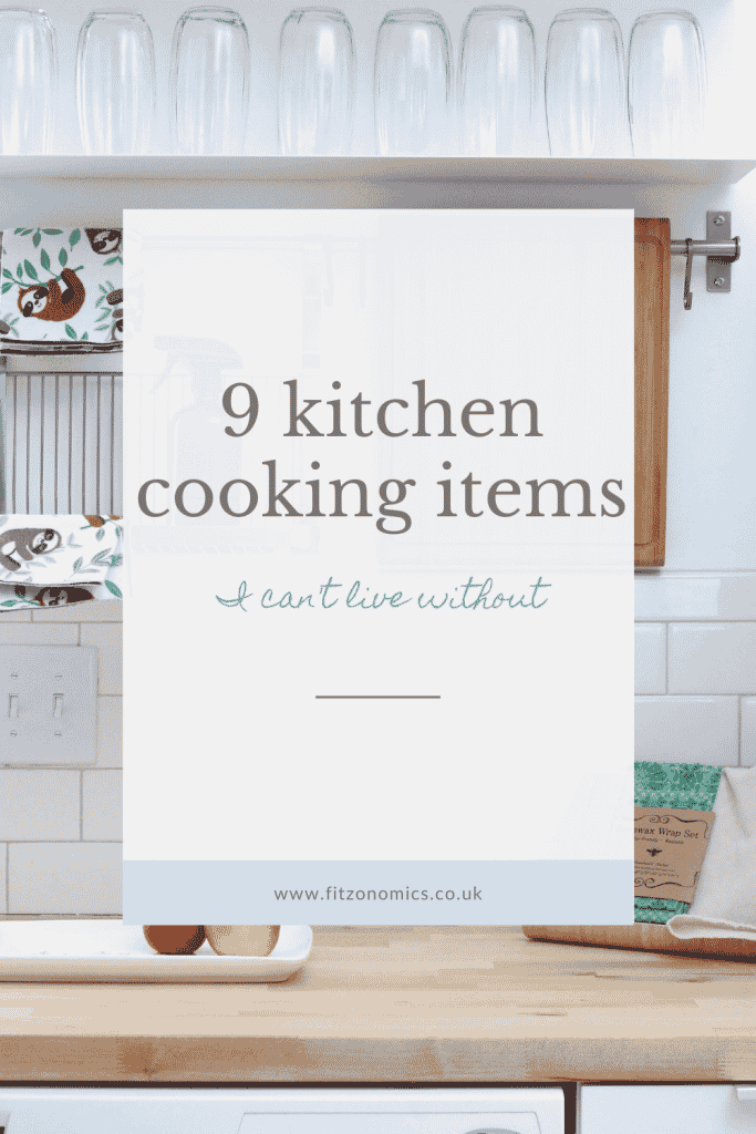 9 kitchen cooking items I can't live without