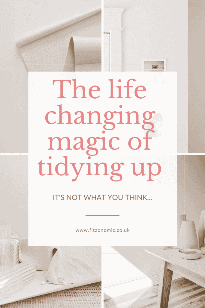 tidying up it's life changing magic but not how you think
