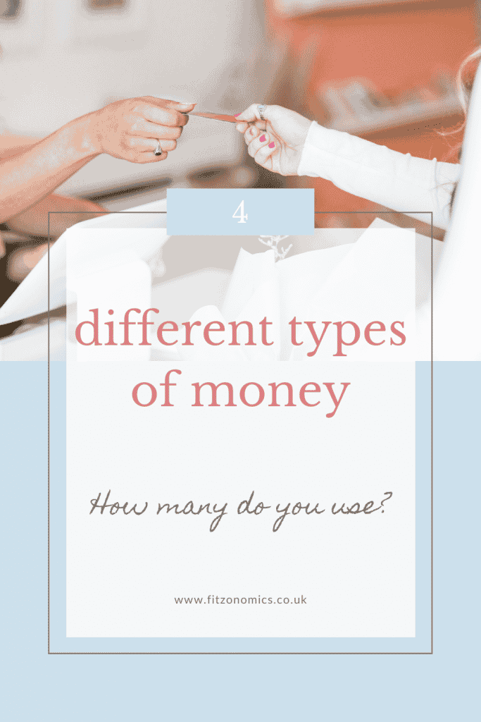 four different types of money